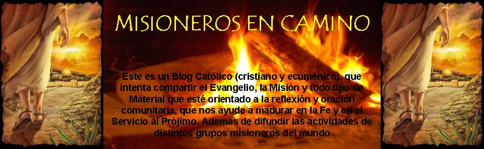MISIONEROS EN CAMINO