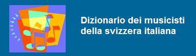 Búsqueda en el Diccionario de músicos de la suiza italiana