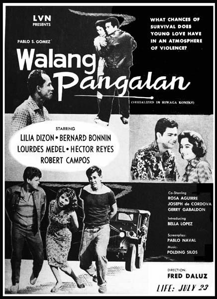 """Left- """"Walang Pangalan"""" (1960)- Stars Lilia Dizon, Bernard Bonnin ..."""