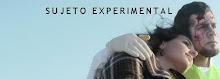 Sujeto Experimental-la serie