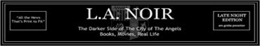 L.A. Noir: An Unscripted