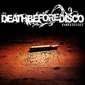 Death Before Disco - Party Bullet