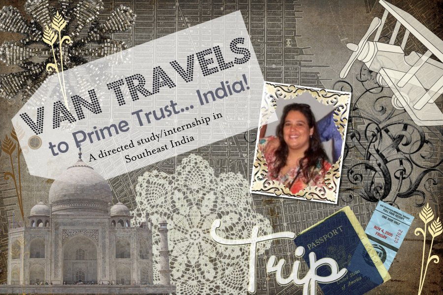 VanTravels To Prime Trust.....India!