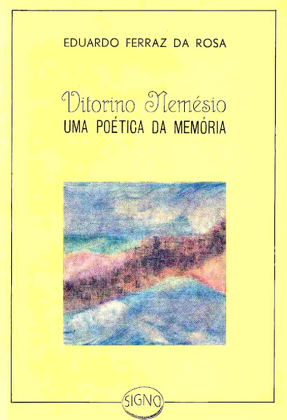 Vitorino Nemésio, Uma Poética da Poética. Prefácio de José Enes. Ponta Delgada, 1989