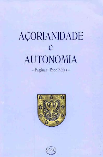 Açorianidade e Autonomia (Coord.). 1989