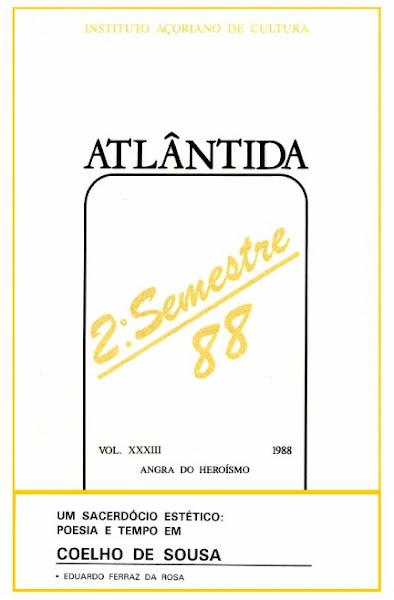 """""""Um Sacerdócio Estético: Poesia e Tempo em Coelho de Sousa"""". 1988."""
