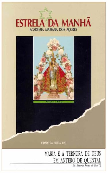 """""""Maria e a Ternura de Deus em Antero de Quental"""". In «Estrela da Manhã». Horta, 1993."""
