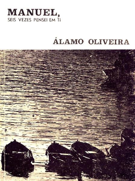 """""""O Ciclo Agónico: Do Lirismo Telúrico à Procura do Uno"""": Posfácio a Álamo Oliveira (1977)."""