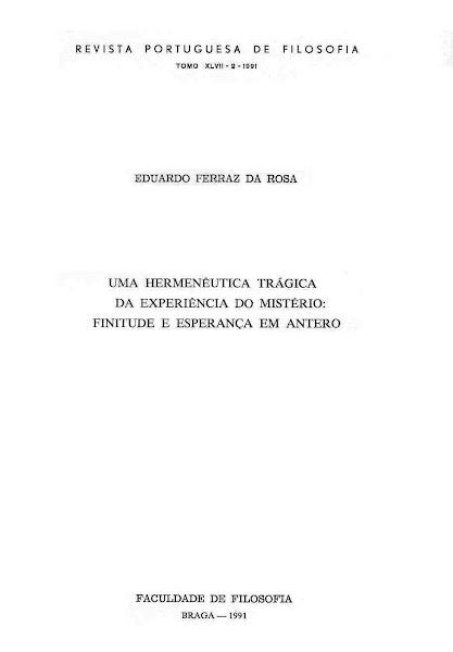 Uma Hermenêutica Trágica da Experiência do Mistério: Finitude e Esperança em Antero (1991).