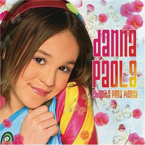 00_Danna_Paola_-_Chiquita_Pero_Picosa-ES-2005-Front-www.MP3-Es.com]