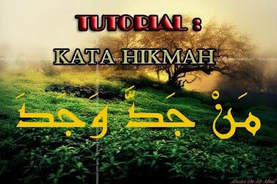 tutorial kata kata hikmah الحكم dan perumpamaan kata kata hikmah