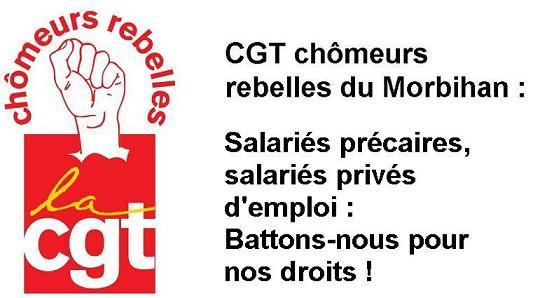 CGT chômeurs rebelles du Morbihan : Un emploi décent, un revenu décent, c\