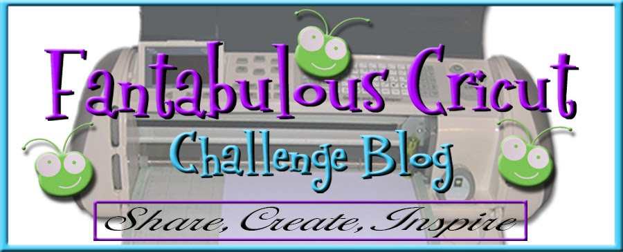 Fantabulous Cricut Challenge Blog
