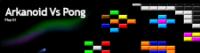 Arkanoid vs Pong