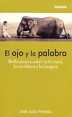 EL OJO Y LA PALABRA