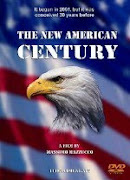 The New American Century Directed by Massimo Mazzucco