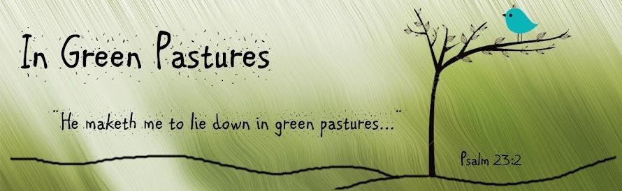 In Green Pastures