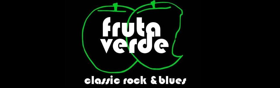Fruta Verde Rock and Blues