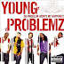 Music Videos:  Young Jeezy ft Plies, Young Problemz And Jae Millz
