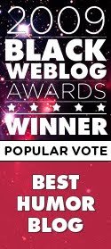 Mama, I WON Black Weblog Awards!!!