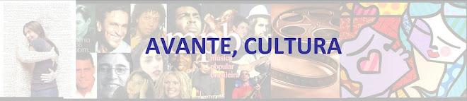 Avante, Cultura