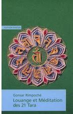 Louange et Méditation des 21 Taras