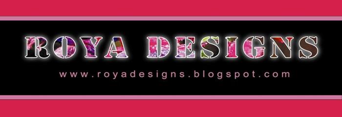Roya Designs