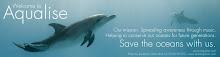 AQUALISE. Σταματείστε την δολοφονία των θαλασσών!!!