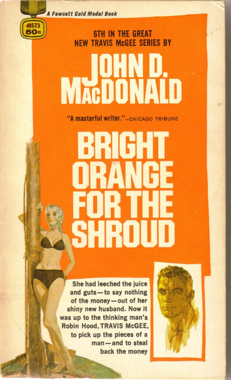Travis McGee 06 - Bright Orange for the Shroud - John D. MacDonald