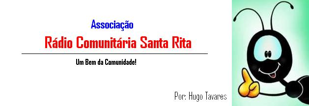 Associação Rádio Comunitária Santa Rita - Um Bem da Comunidade - Santa Cruz - RN