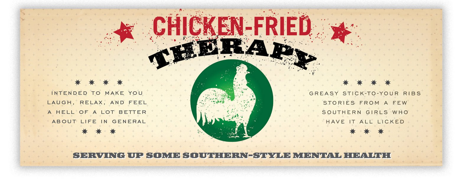 Chicken Fried Therapy