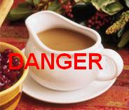 Danger Unexploded Gravy