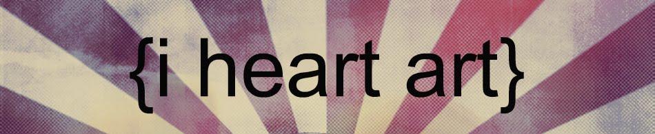 {i heart art}