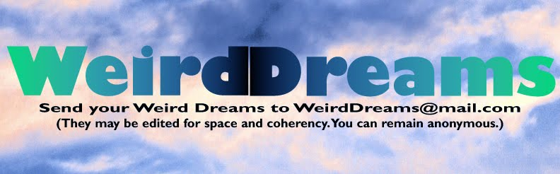 Your Weird Dreams