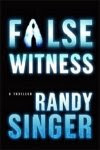 'False Witness' by Randy Singer