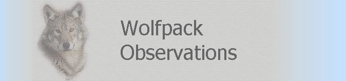 Wolfpack Observations