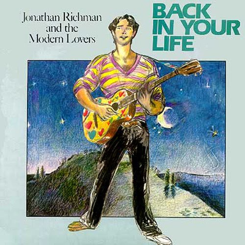ldp jonathan richman the modern back in your 1979 college rock
