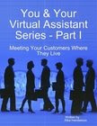 You & Your Virtual Assistant by Alba Henderson
