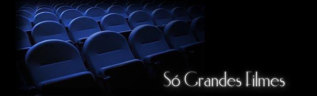 Só Grandes Filmes