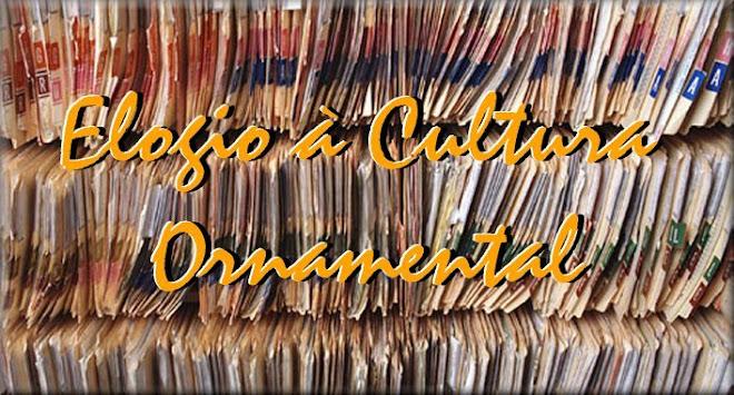 Elogio à Cultura Ornamental