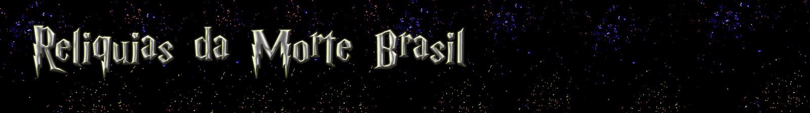 Relíquias da Morte Brasil