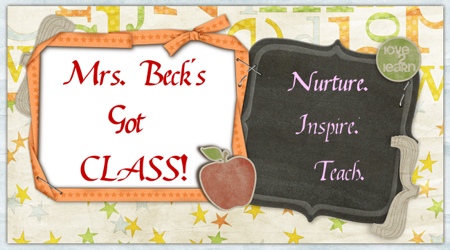 Mrs. Beck's Got Class!