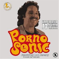 Pornosonic – Unreleased 70s Porno Music