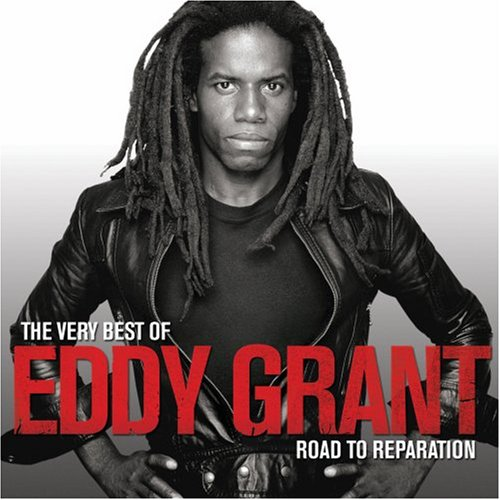 Description for The Very Best of Eddy Grant - Road To Reparation (2008)