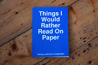 Things I Would Rather Read on Paper