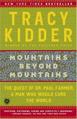 mountains beyond mountains paul farmer essay Mountains beyond mountains is tracy kidder's chronicle of the first two decades  of  this essay contends that mountains portrays farmer as a christ-like figure.