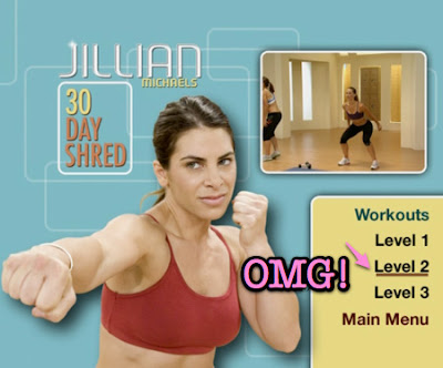jillian michaels 30 day shred. to move on after day 7.