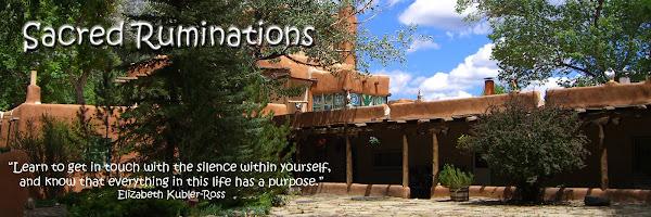 Sacred Ruminations