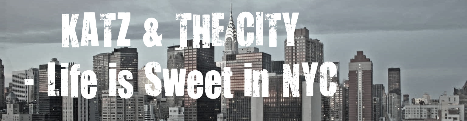 Katz and the City- Life is sweet in NYC