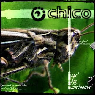 Chico - One Big Alternative (2006)